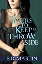 Yours To Keep or Throw Aside Cover