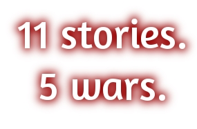 11 stories, 5 wars